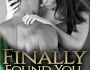 Early ARC Review: Finally Found You by Carrie Ann Ryan