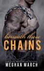 ARC Review: Beneath These Chains by Meghan March