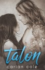 Cover Reveal: Talon by Carian Cole