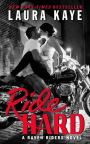 Cover Reveal: Laura Kaye's RIDE HARD