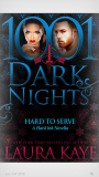 ARC Review: Hard To Serve by Laura Kaye