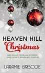 Review: Heaven Hill Christmas by Laramie Briscoe