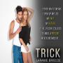 Trick by LaramieBriscoe