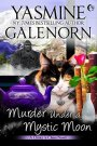 Review: Murder Under A Mystic Moon by Yasmine Galenorn