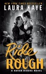 ARC Review: Ride Rough by Laura Kaye