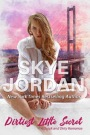 ARC Review: Dirtiest Little Secret by Skye Jordan