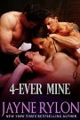 Review: 4-Ever Mine by JayneRylon