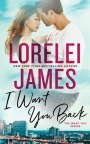 Review: I Want You Back by Lorelei James