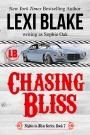 Release Blitz: Chasing Bliss by Lexi Blake writing as Sophie Oak