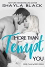 Review: More Than Tempt You by Shayla Black