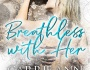 Review: Breathless With Her by Carrie Ann Ryan