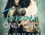 Review: Forever Only Once by Carrie Ann Ryan