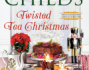 Review: Twisted Tea Christmas by LauraChilds